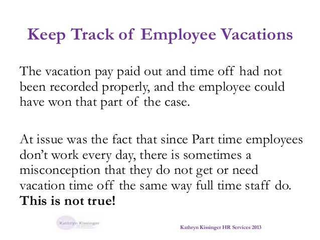 Part time vacation pay & time off MOL clarification