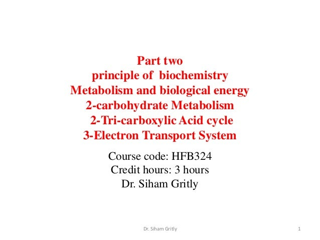 Part two   principle of biochemistryMetabolism and biological energy  2-carbohydrate Metabolism   2-Tri-carboxylic Acid cy...