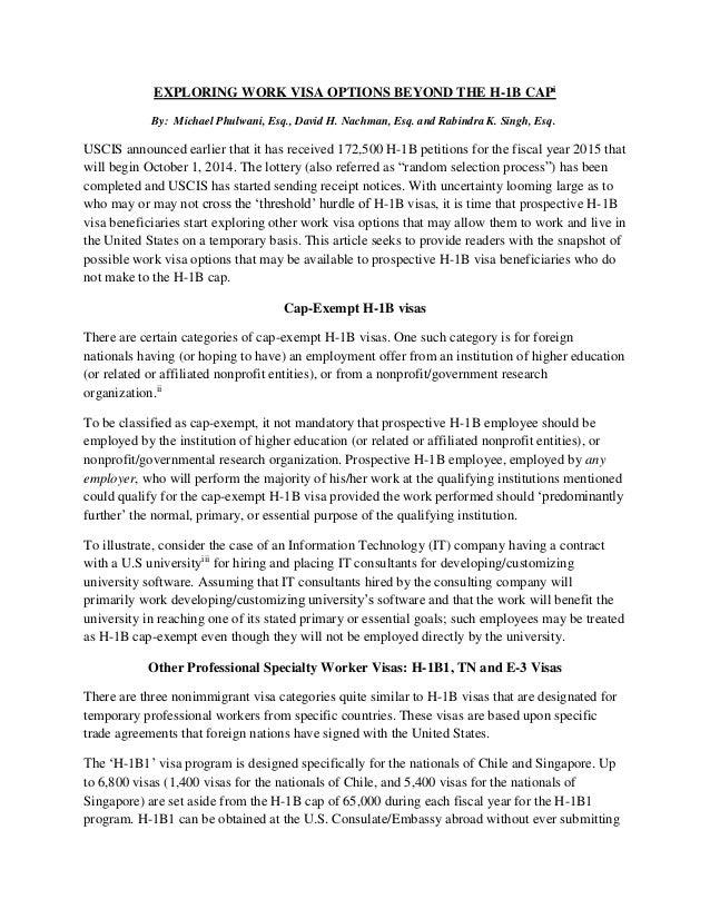 EXPLORING WORK VISA OPTIONS BEYOND THE H-1B CAPi By: Michael Phulwani, Esq., David H. Nachman, Esq. and Rabindra K. Singh,...