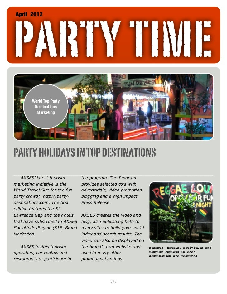 PARTY TIMEApril 2012         World Top Party          Destinations           MarketingPARTY HOLIDAYS IN TOP DESTINATIONS  ...