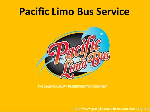 Pacific Limo Bus Service  http://www.partybusandlimos.com/los-angeles/