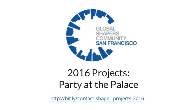 2016 Projects: Party at the Palace http://bit.ly/contact-shaper-projects-2016