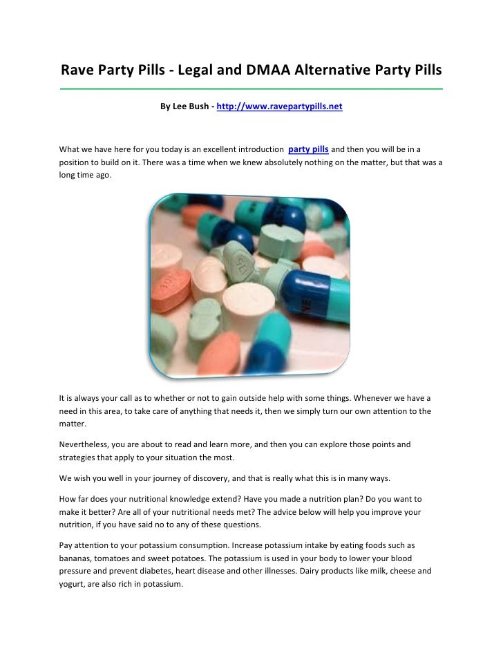 Rave Party Pills - Legal and DMAA Alternative Party Pills_________________________________________________________________...
