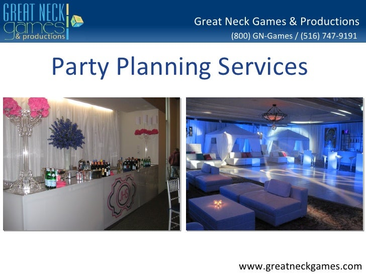 Great Neck Games & Productions                  (800) GN-Games / (516) 747-9191Party Planning Services                    ...