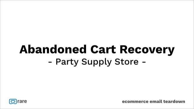 Abandoned Cart Email Marketing - Party Supply Store Case Study