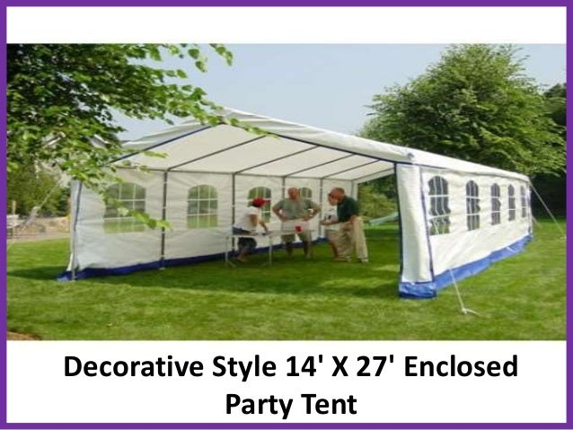 Decorative Style 14u0027 X 27u0027 Enclosed Party Tent ... & Choose the Best Party Tents u0026 Pop up Party Tents