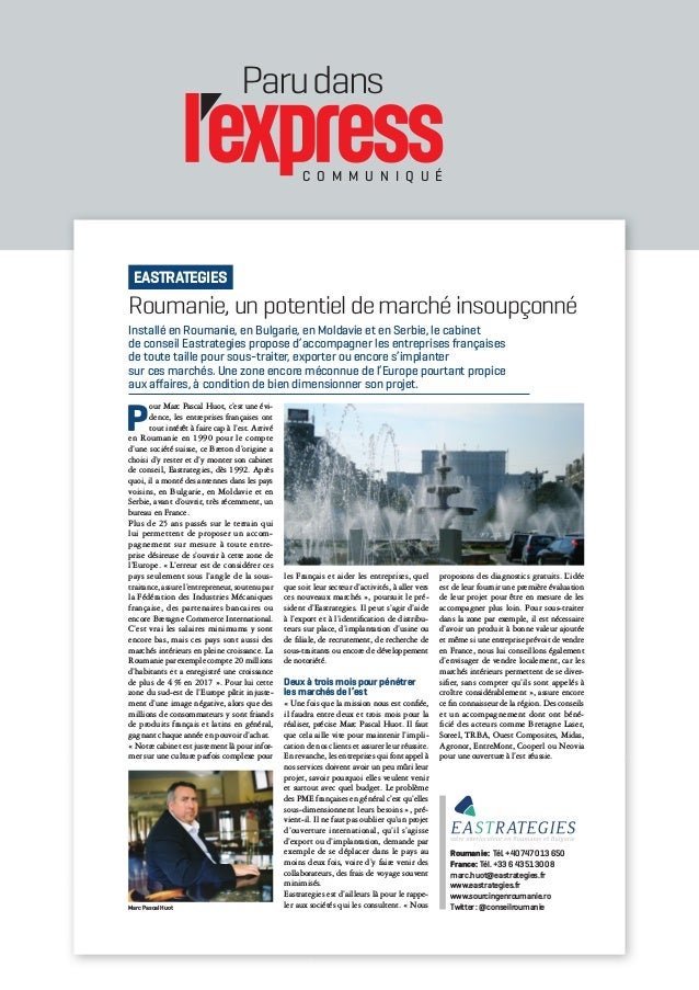 Parudans C O M M U N I Q U É Roumanie, un potentiel de marché insoupçonné P our Marc Pascal Huot, c'est une évi- dence, le...