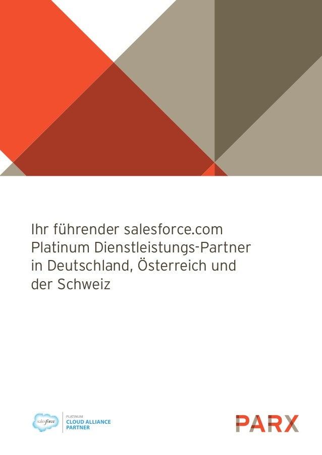 Ihr führender salesforce.com Platinum Dienstleistungs-Partner in Deutschland, Österreich und der Schweiz