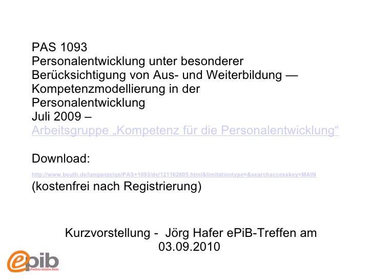 PAS 1093  Personalentwicklung unter besonderer Berücksichtigung von Aus- und Weiterbildung — Kompetenzmodellierung in der ...