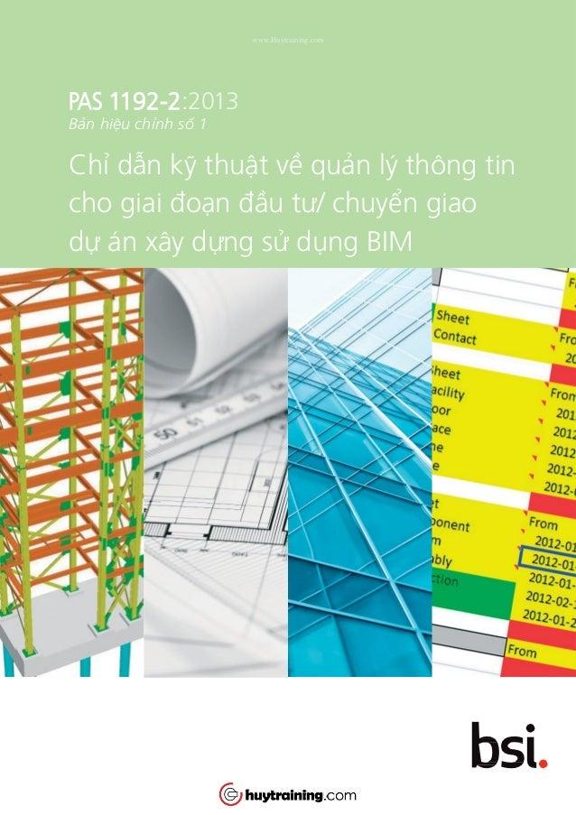 PAS 1192-2:2013 Bản hiệu chỉnh số 1 Chỉ dẫn kỹ thuật về quản lý thông tin cho giai đoạn đầu tư/ chuyển giao dự án xây dựng...
