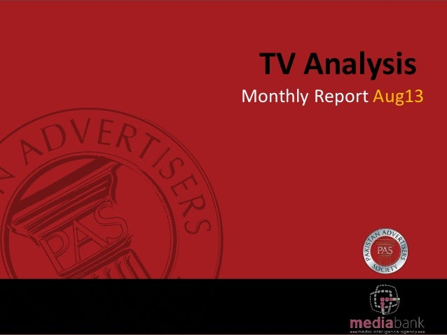 TV Analysis Monthly Report Aug13