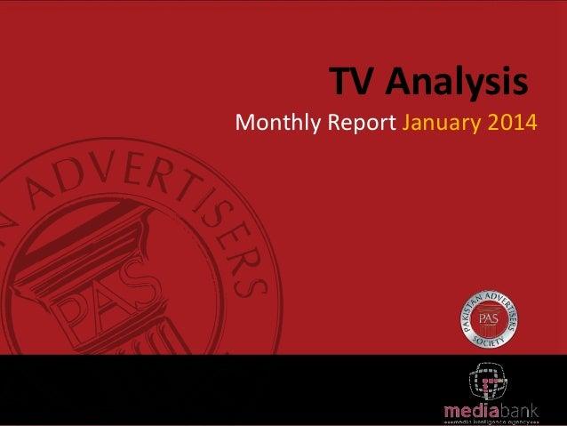 TV Analysis Monthly Report January 2014