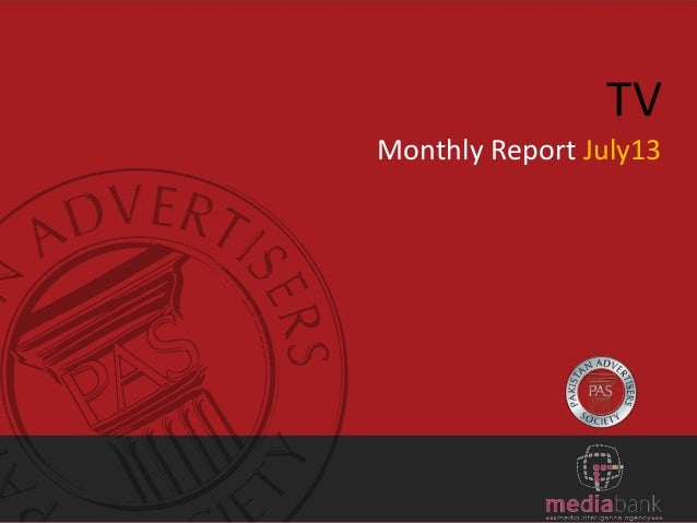 TV Monthly Report July13