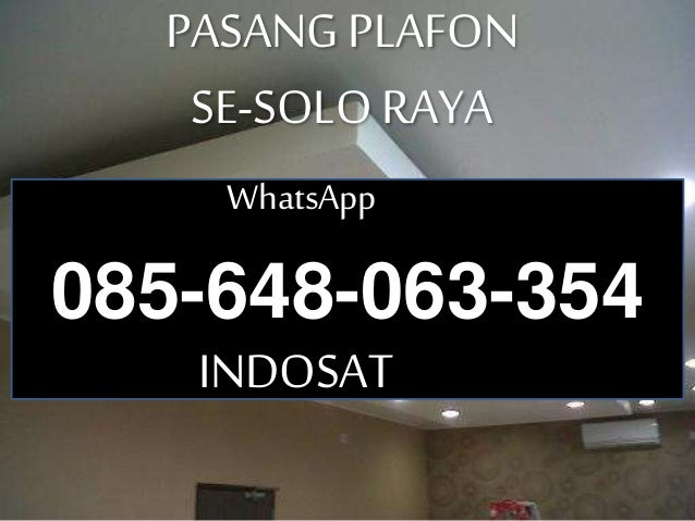 Pasang Gypsum Solo WA 085 648 063 354 IM3 Harga