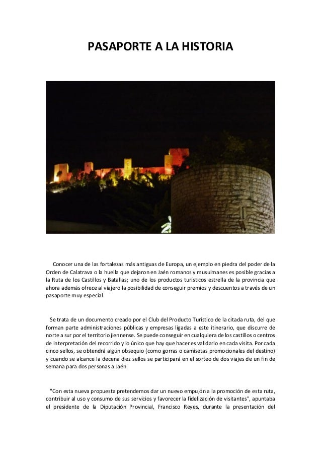 PASAPORTE A LA HISTORIA Conocer una de las fortalezas más antiguas de Europa, un ejemplo en piedra del poder de la Orden d...