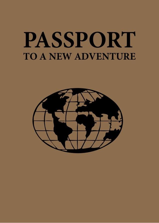 PASSPORTTO A NEW ADVENTURE