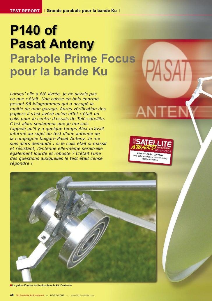 TEST REPORT                   Grande parabole pour la bande Ku     P140 of Pasat Anteny Parabole Prime Focus pour la bande...