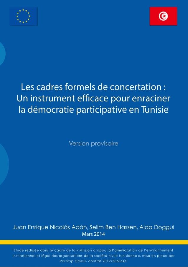Les cadres formels de concertation : un instrument efficace pour enraciner la démocratie participative en Tunisie  Mission...