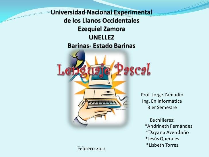 Prof. Jorge Zamudio               Ing. En Informática                  3 er Semestre                   Bachilleres:       ...