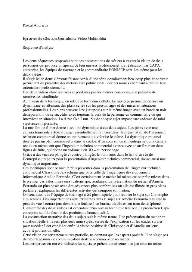 Pascal Andrieux Epreuves de sélection Journalisme Vidéo Multimédia Séquence d'analyse Les deux séquences proposées sont de...