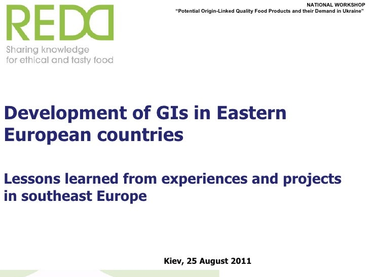 <ul><li>Development of GIs in Eastern European countries </li></ul><ul><li>Lessons learned from experiences and projects i...