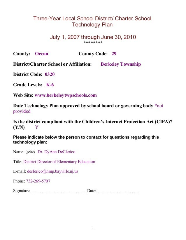 Three-Year Local School District/ Charter School Technology Plan July 1, 2007 through June 30, 2010 ******** County: Ocean...
