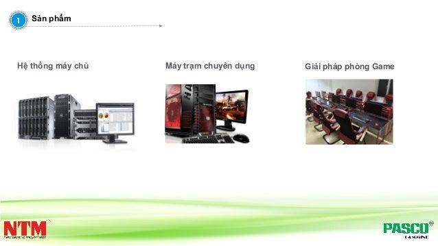 Hệ thống máy chủ Máy trạm chuyên dụng Giải pháp phòng Game Sản phẩm