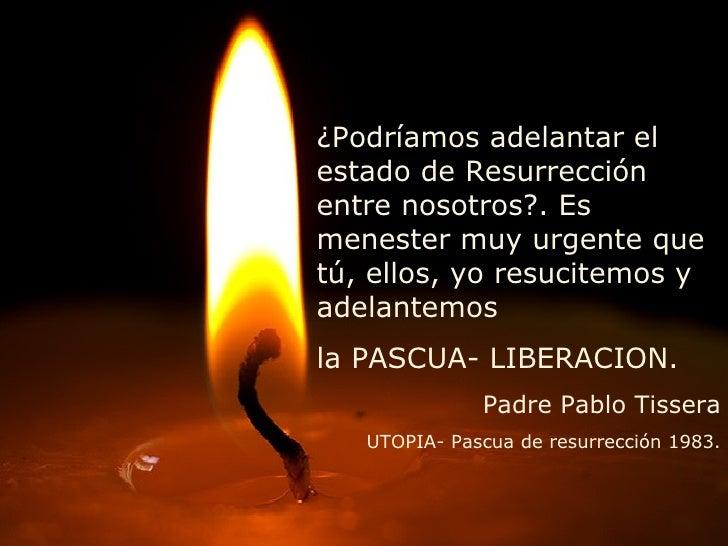 Pascua De Resurreccion Tissera