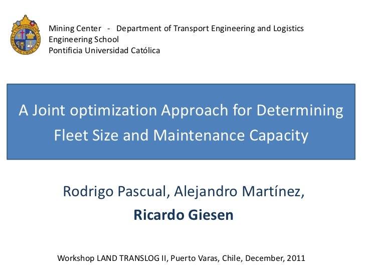 Mining Center - Department of Transport Engineering and Logistics    Engineering School    Pontificia Universidad Católica...