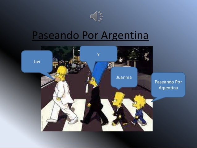 Paseando Por Argentina            yLivi                Juanma                         Paseando Por                        ...