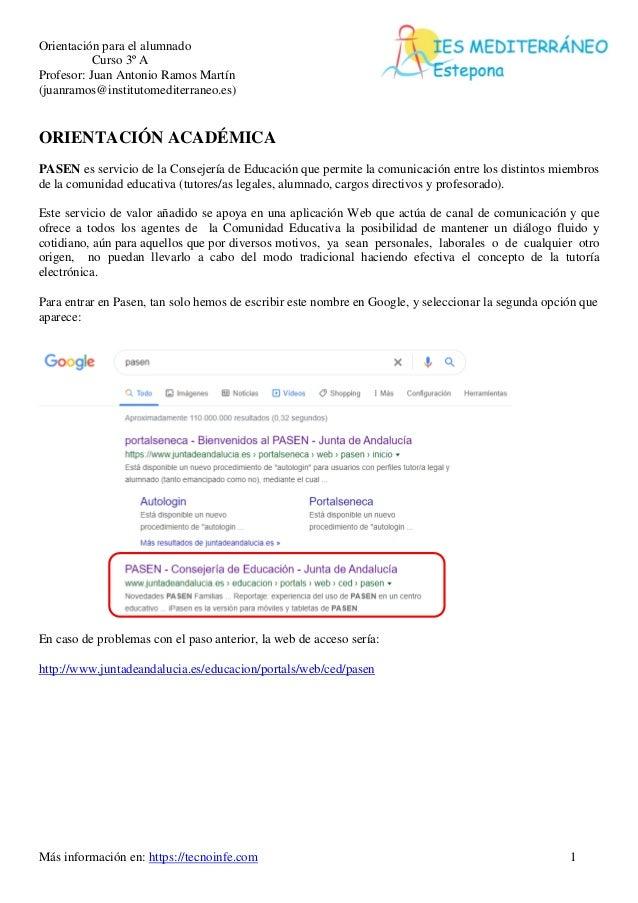 Orientación para el alumnado Curso 3º A Profesor: Juan Antonio Ramos Martín (juanramos@institutomediterraneo.es) Más infor...