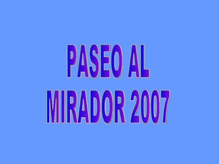 PASEO AL MIRADOR 2007