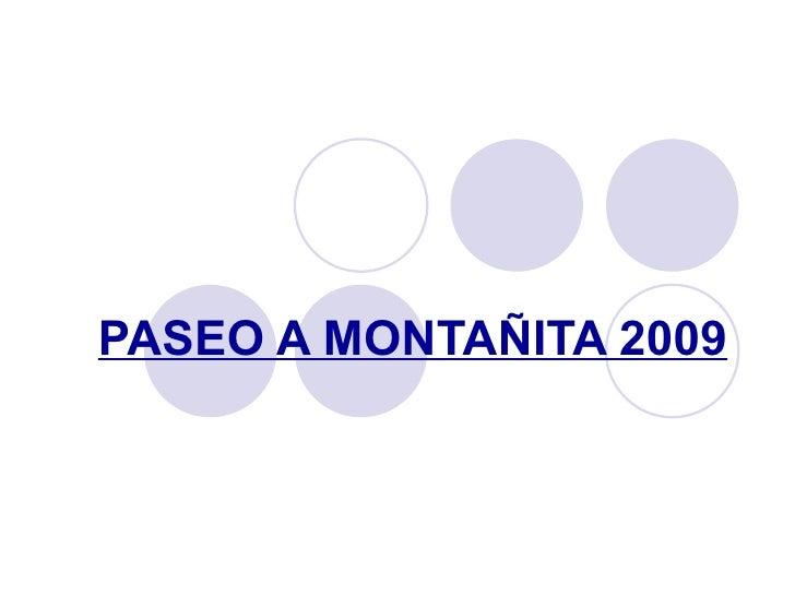 PASEO A MONTAÑITA 2009
