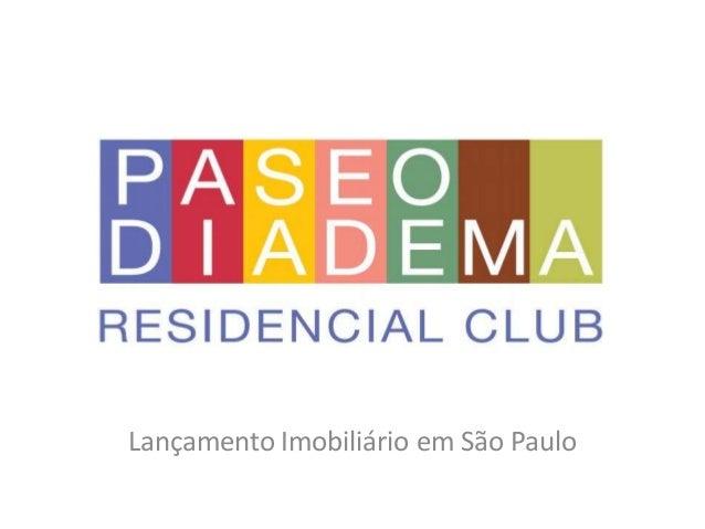 Lançamento Imobiliário em São Paulo