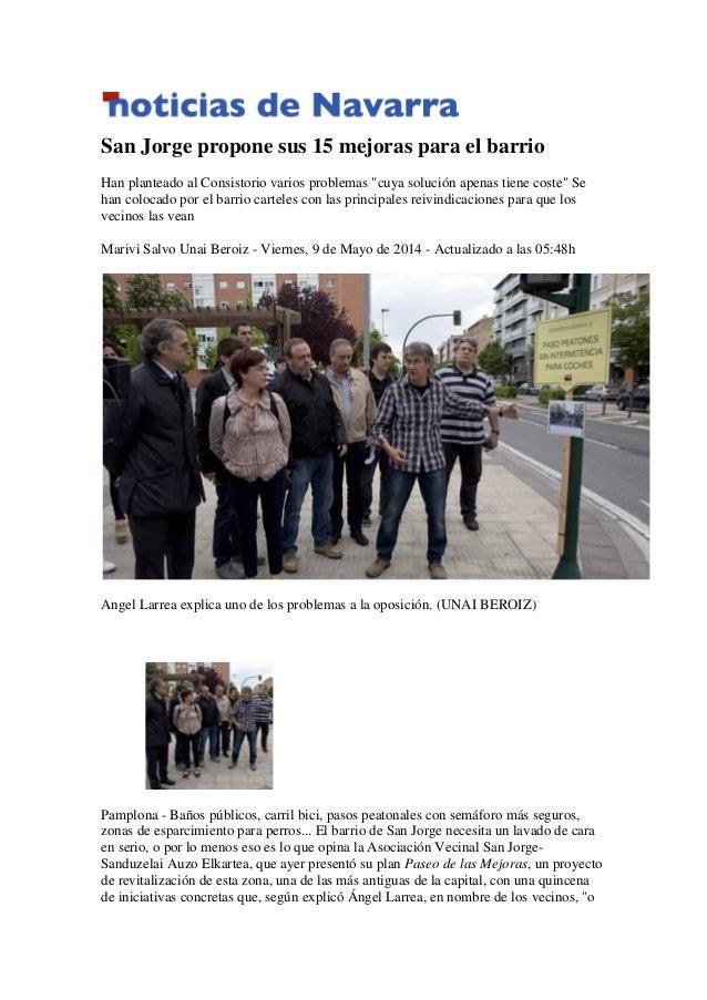 """San Jorge propone sus 15 mejoras para el barrio Han planteado al Consistorio varios problemas """"cuya solución apenas tiene ..."""