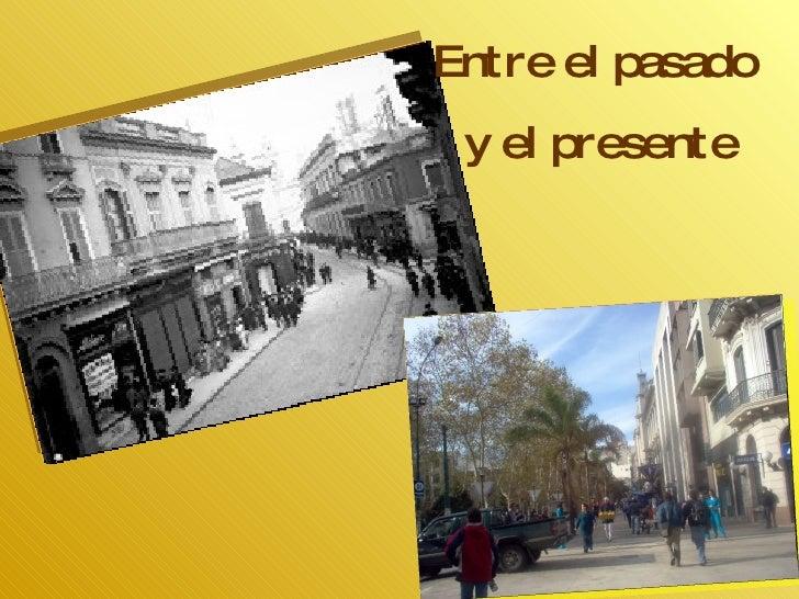 Entre el pasado y el presente