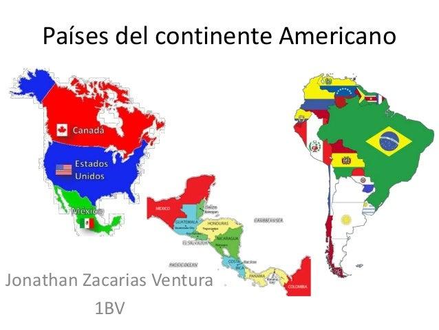 Pa ses del continente americano jzv - Continente y contenido ...