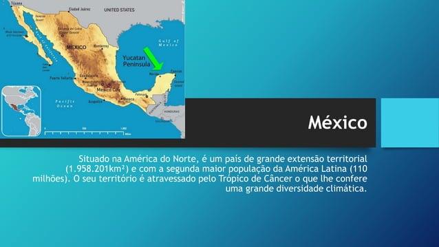 México – atividades econômicas • É um dos maiores produtores mundiais de milho, café, algodão, cacau e frutas cítricas. • ...