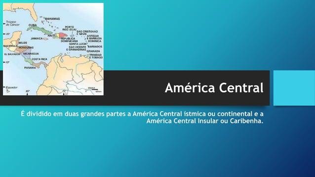 América Central Ístmica ou Continental