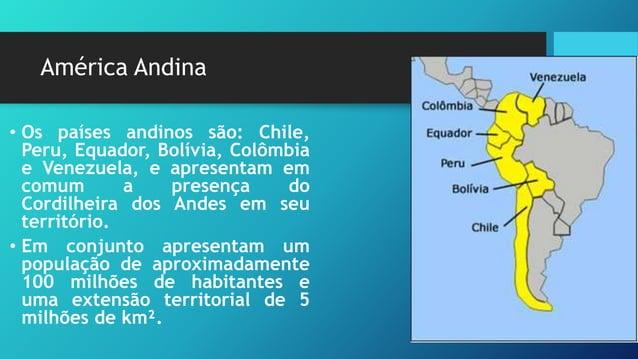 América Andina – população e economia • A maior parte da população é fruto do processo de miscigenação entre imigrantes eu...