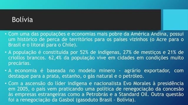 Chile • Apresenta uma área de 757 mil km² e uma população de 16 milhões de habitantes. É o maior produtor mundial de cobre...