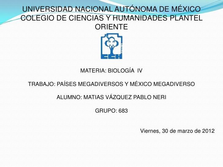 UNIVERSIDAD NACIONAL AUTÓNOMA DE MÉXICOCOLEGIO DE CIENCIAS Y HUMANIDADES PLANTEL                 ORIENTE                MA...