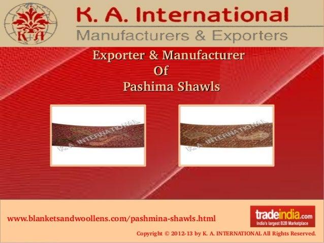 Copyright©201213byK.A.INTERNATIONALAllRightsReserved. Exporter&ManufacturerExporter&Manufacturer ...