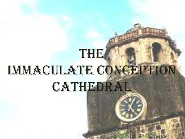 theIMMACULATE CONCEPTION     CATHEDRAL
