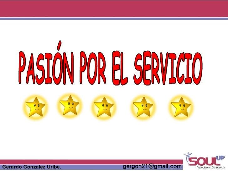 PASIÓN POR EL SERVICIO