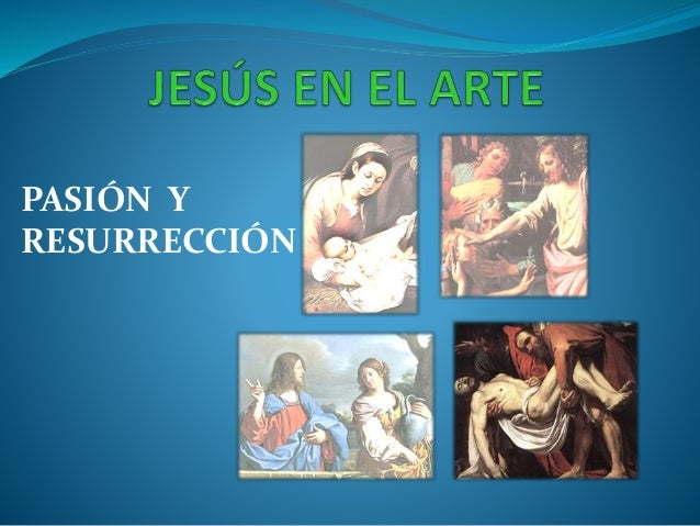 PASIÓN Y RESURRECCIÓN