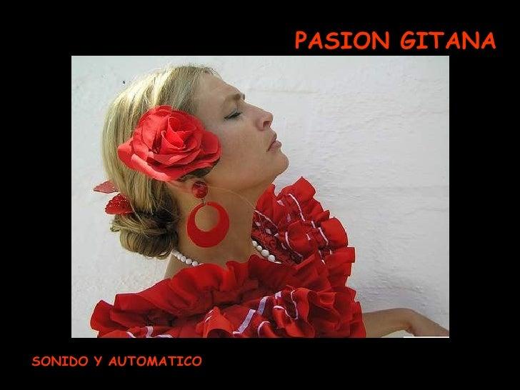PASION GITANA SONIDO Y AUTOMATICO