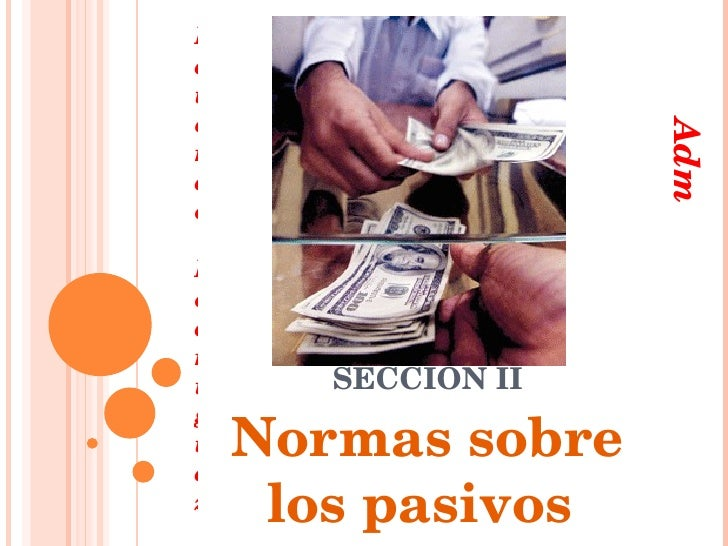 SECCIÓN II Normas sobre los pasivos  Eduardo Rodríguez Admón. Hotelero