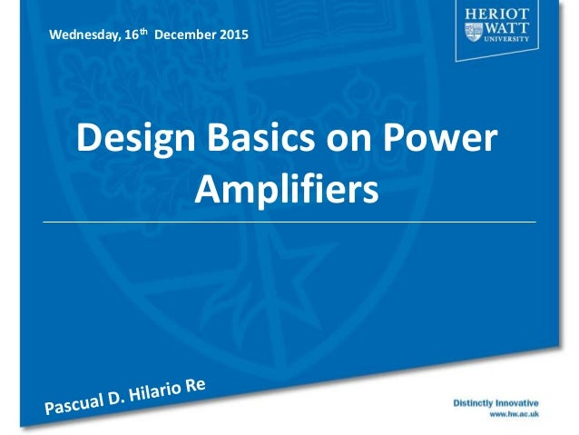 Design Basics on Power Amplifiers Wednesday, 16th December 2015