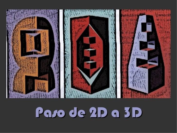 Paso de 2D a 3D